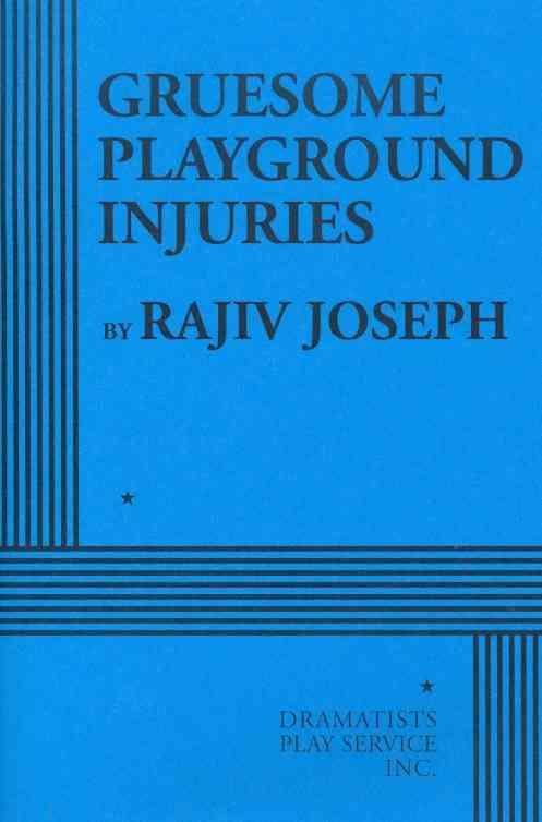 Gruesome Playground Injuries By Joseph, Rajiv