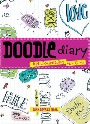 Doodle Diary By Sokol, Dawn Devries
